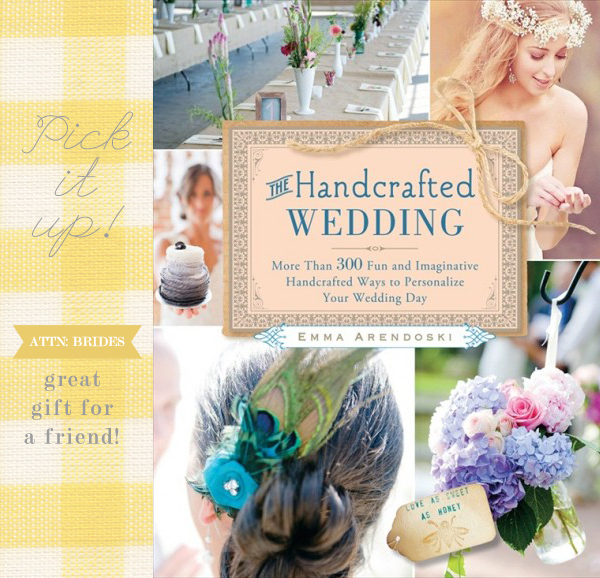 FEATURED IN: The Handcrafted Wedding