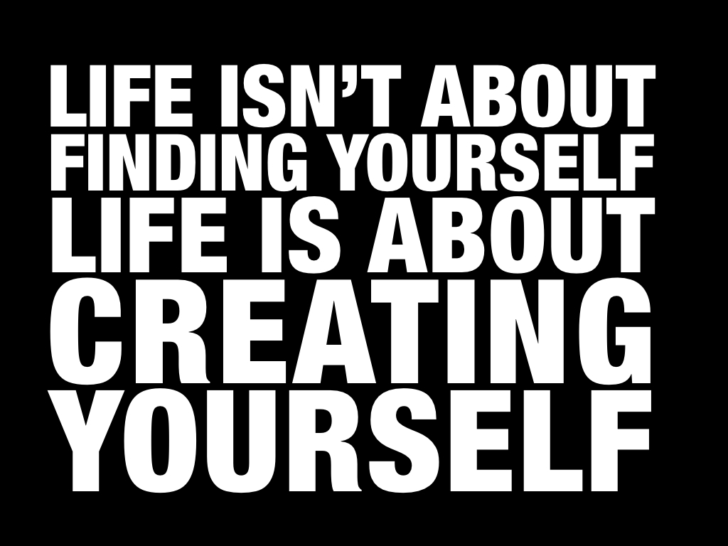 Life-is-About-Creating-Yourself.002