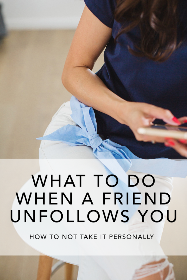 what to do when friend unfollow unfriend you on social media